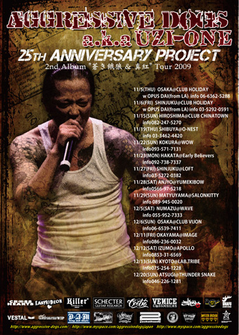 """Aggressive Dogs 25th Anniversary Project 2nd Album """"蒼き餓狼 & 真紅"""" Tour 2009"""